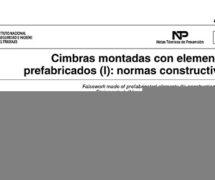 NTP 1069: Cimbras montadas con elementos prefabricados (I): normas constructivas -- 7535-- 7540